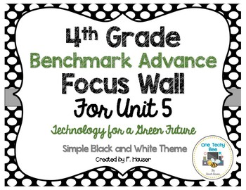Benchmark Advance Program - 4th Grade Focus Wall - Unit 5