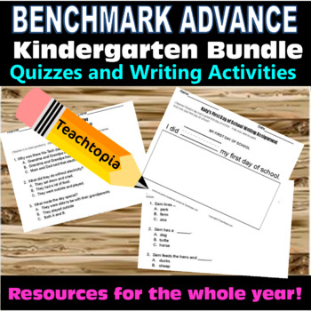 Benchmark Advance Kindergarten. Reading Comprehension &Writing WHOLE YEAR BUNDLE