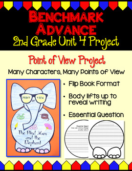 Benchmark Advance Second Grade Unit 4 Point of View Project (California)