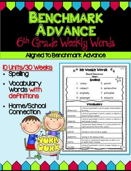 Benchmark Advance Sixth (6th) Grade Weekly Word Lists with Vocab Definitions