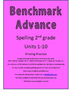 Benchmark Advance Spelling 2nd Grade Units 1-10 California