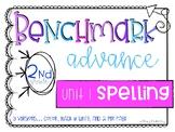 Benchmark Advance Spelling Grade 2 Unit 1