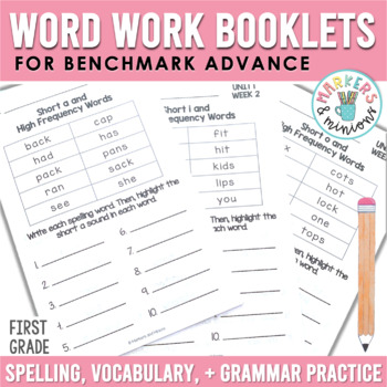 Benchmark Advance Spelling & Grammar Pamphlets for First (1st) Grade Units 1-3