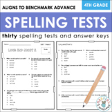 Benchmark Advance Spelling Tests (Fourth Grade)