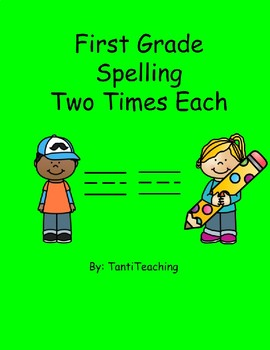 Benchmark Advance Spelling Two Times Each Units 1-10