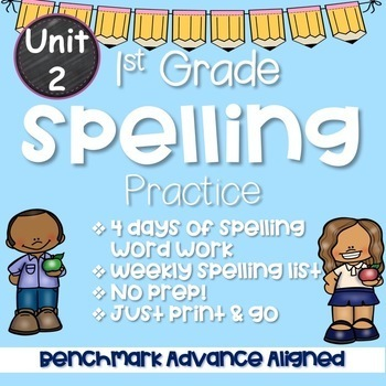 Benchmark Advance Spelling Unit 2