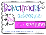 Benchmark Advance 3rd Grade Spelling Lists for Unit 4