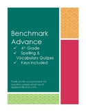 Benchmark Advance Spelling and Vocabulary Units 3 & 4