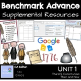 Benchmark Advance Supplemental Resources Unit 1 The US Constitution:Then and Now