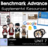 Benchmark Advance Supplemental Resources Unit 7 Conflicts That Shaped a Nation