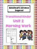 Benchmark Advance TK Morning Work Unit 2