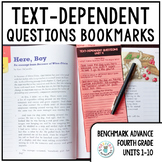 Text-Dependent Questions Bookmarks 4th Grade (Benchmark Advance Units 1-10)