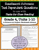 Benchmark Advance Text Dependent Questions * Grade 4 Units 1-10