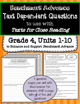 Benchmark Advance Text Dependent Questions * Grade 4 Units 1-10