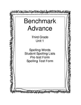 Benchmark Advance Third Grade Unit 1 Spelling Lists