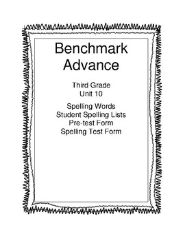 Benchmark Advance Third Grade Unit 10 Spelling Lists