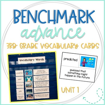 Benchmark Advance 3rd Grade Vocabulary Word, Picture & Definition Cards Unit 1