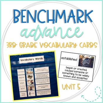 Benchmark Advance 3rd Grade Vocabulary Word, Picture & Definition Cards Unit 5
