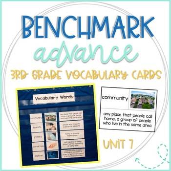 Benchmark Advance 3rd Grade Vocabulary Word, Picture & Definition Cards Unit 7