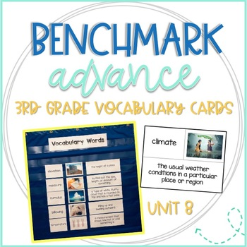 Benchmark Advance 3rd Grade Vocabulary Word, Picture & Definition Cards Unit 8