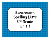 Benchmark Advance Unit 1 Spelling Lists