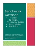 Benchmark Advance Unit 1 Spelling and Vocabulary Quizzes
