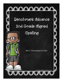Benchmark Advance Unit 1 Supplemental Spelling Resources 2nd Grade
