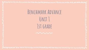 Benchmark Advance Unit 1: Week 1