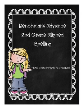 Benchmark Advance Unit 2 Supplemental Spelling Resources 2nd Grade