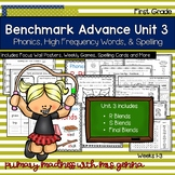 Benchmark Advance - First Grade UNIT 3 Supplemental Phonics, HFW, and Spelling