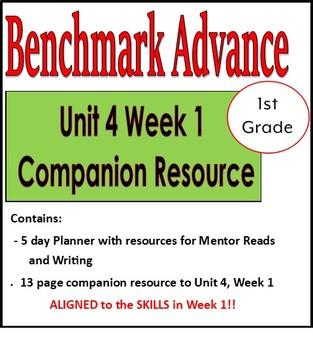 Benchmark Advance Unit 4 1st Grade W1 Companion Resource