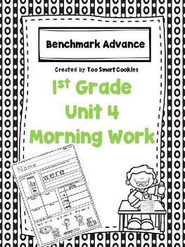 Benchmark Advance Unit 4 First Grade Morning Work