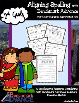Benchmark Advance-Unit 4; Grade 2; SPELLING Supplemental Resources