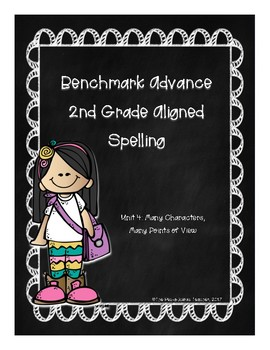 Benchmark Advance Unit 4 Supplemental Spelling Resources 2nd Grade