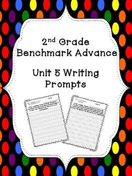 Benchmark Advance Unit 5 Writing Prompts (2nd Grade)
