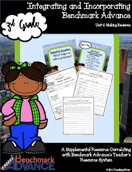 Benchmark Advance-Unit 6: Making Decisions (3rd Grade)