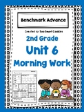 Benchmark Advance Unit 6 Second Grade Morning Work *Revised*