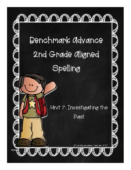Benchmark Advance Unit 7 Supplemental Spelling Resources 2nd Grade