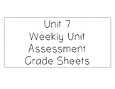 Benchmark Advance Unit 7 Weekly Assessment Grade Sheets