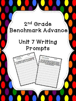 Benchmark Advance Unit 7 Writing Prompts (2nd Grade)