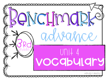 Benchmark Advance Vocabulary Grade 3 Unit 4