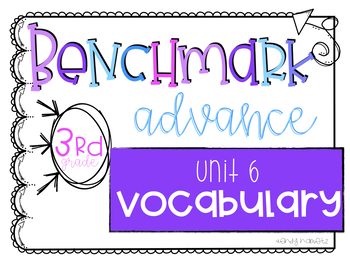 Benchmark Advance Vocabulary Grade 3 Unit 6