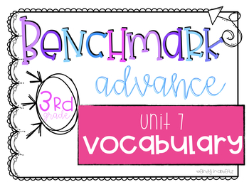 Benchmark Advance Vocabulary Grade 3 Unit 7