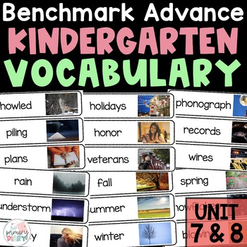 Benchmark Advance Kindergarten Vocabulary | Unit 7 and 8