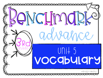 Benchmark Advance Vocabulary Unit 5 Grade 3