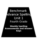 Benchmark Advance Weekly Spelling Assessments Fourth Grade