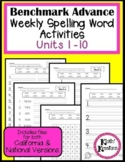 Benchmark Advance Weekly Spelling Words Activities 1st Grade (Ca. & National)