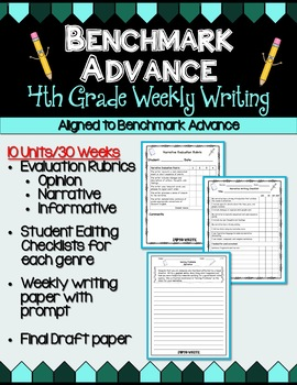 Benchmark Advance Fourth Grade Weekly Writing Units 1 - 10 (B.A. Companion)