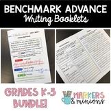 Writing Booklets ALL GRADES (K-5, CA Benchmark Advance)