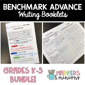 Writing Booklets ALL GRADES (K-5, CA Benchmark Advance)